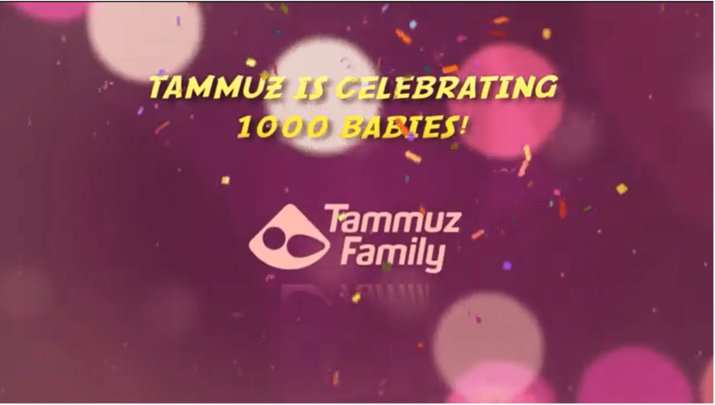 Tammuz is celebrating 1000 babies